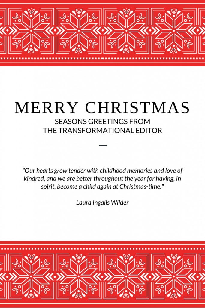 Seasons Greetings from The Transformational Editor - 2